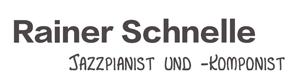 RAINER SCHNELLE :: Jazzmusiker aus Hamburg